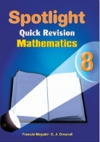 Spotlight Quick Revision Mathematics 8