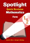 Spotlight Quick Revision Mathematics Form 1 and 2