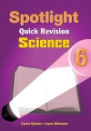 Spotlight Quick Revision Science 6