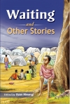 Waiting & Other Stories