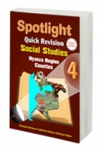 Spotlight Quick Revision Social Studies 4 (Nyanza Region Counties)
