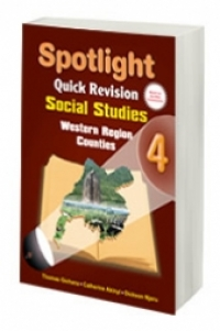 Spotlight Quick Revision Social Studies 4 (Western Region Counties)